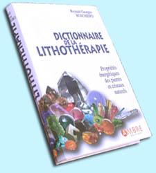 Un nouveau Dictionnaire de Lithothérapie