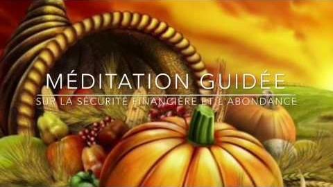Méditation sur la sécurité financière et l'abondance