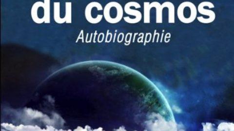 Pèlerin du cosmos – Autobiographie