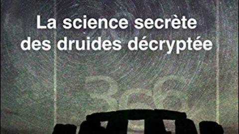 Les nombres des Dieux – La science secrète des druides décryptée