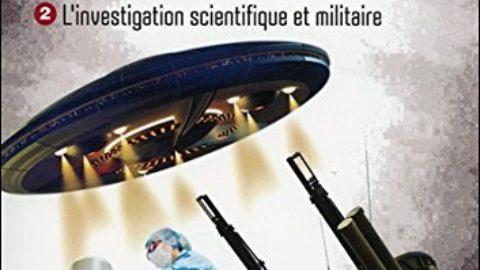 Ovnis sur la France – Des années 1940 à nos jours – L'investigation scientifique et militaire