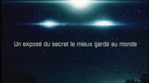 Non reconnu – Exposé du secret le mieux gardé au monde – La présence extraterrestre