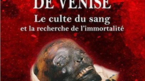 La momie de Venise – Le culte du sang et la recherche de l'immortalité